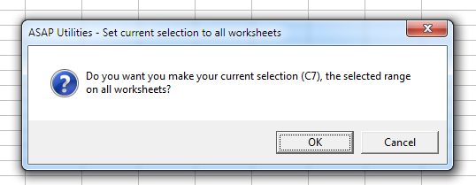 Select » Set current selection to all worksheets