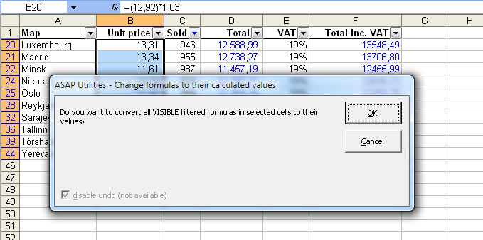 2 Formulas to values in a filtered list is something that you normally can't do in Excel