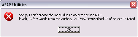 Sorry, I can't create the menu due to an error... Method '~' of object '~' failed.
