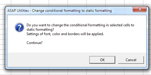 Change conditional formatting to static formatting in selected cells