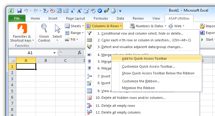 Right-click - Add to Quick Access Toolbar (QAT)