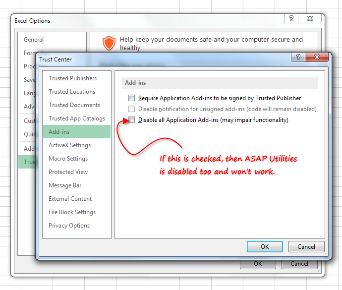 The setting 'Disable all application add-ins' disables ASAP Utilities too
